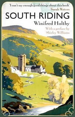 South Riding - Virago Modern Classics (Paperback)