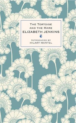The Tortoise And The Hare - Virago Modern Classics (Hardback)