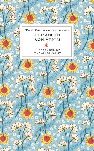 The Enchanted April - Virago Modern Classics (Hardback)