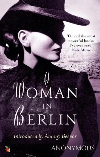 A Woman In Berlin - Virago Modern Classics (Paperback)