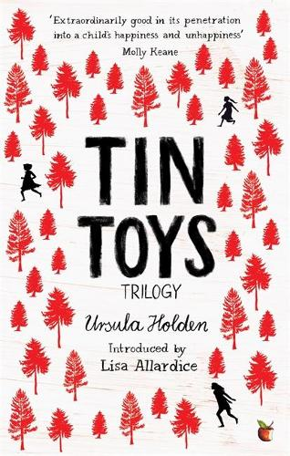 Tin Toys Trilogy: A Virago Modern Classic - Virago Modern Classics (Paperback)
