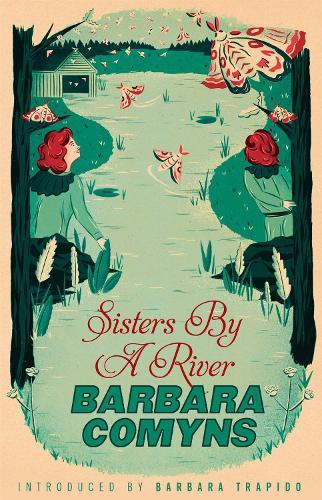 Sisters By A River: A Virago Modern Classic - Virago Modern Classics (Paperback)