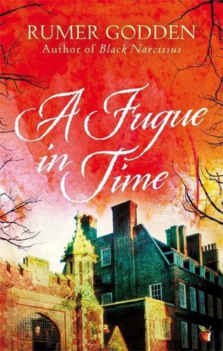 A Fugue in Time: A Virago Modern Classic - Virago Modern Classics (Paperback)
