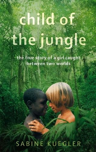 Child Of The Jungle (Paperback)