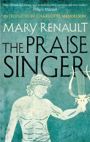 The Praise Singer: A Virago Modern Classic - Virago Modern Classics (Paperback)