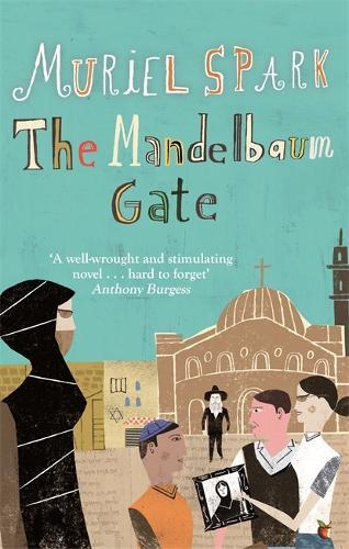 The Mandelbaum Gate: A Virago Modern Classic - Virago Modern Classics (Paperback)