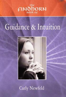The Findhorn Book of Guidance & Intuition (Paperback)