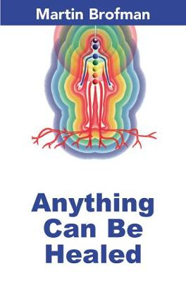 Anything Can Be Healed (Paperback)