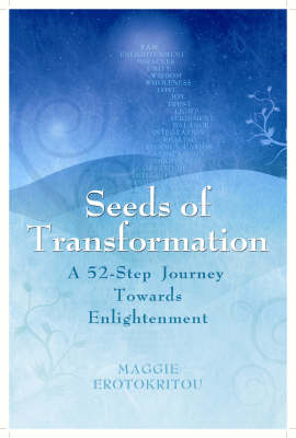Seeds of Transformation: A Journey to Enlightenment (Paperback)
