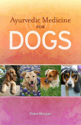 Ayurvedic Medicine for Dogs (Paperback)