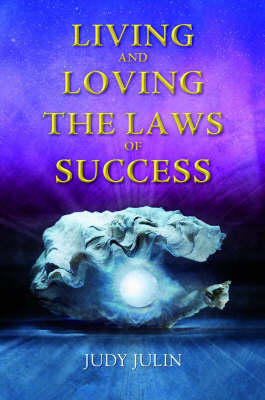 Living and Loving the Law of Success (Paperback)