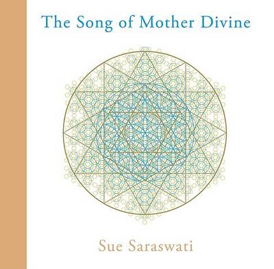 The Song of Mother Divine (Hardback)