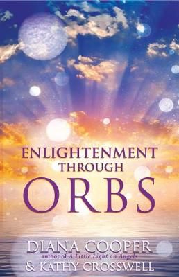 Enlightenment Through Orbs (Paperback)