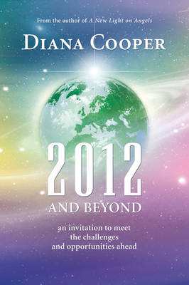 2012 and Beyond: An Invitation to Meet the Challenges and Opportunities Ahead (Paperback)