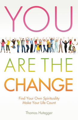 You are the Change (Paperback)