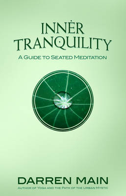 Inner Tranquility: A Guide to Seated Meditation (Paperback)