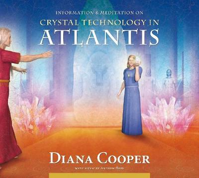 Crystal Technology in Atlantis - Information and Meditation (CD-Audio)