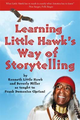 Learning Little Hawk's Way of Storytelling (Paperback)