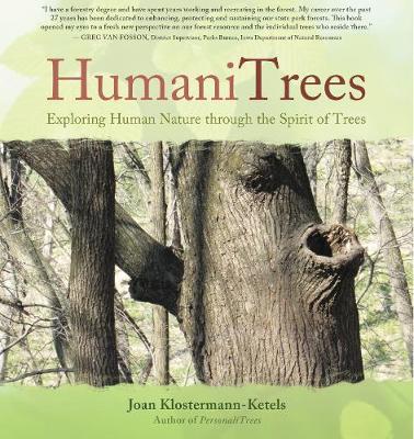 HumaniTrees: Exploring Human Nature Through the Spirit of Trees (Hardback)
