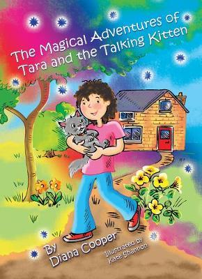 The Magical Adventures of Tara and the Talking Kitten - Tara and ASH-Ting (Hardback)