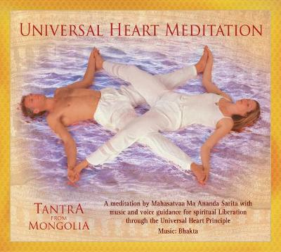 Tantra from Mongolia: Universal Heart Meditation (CD-Audio)