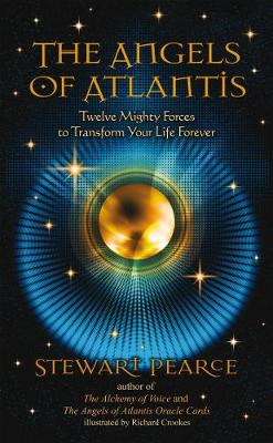 Angels of Atlantis: Twelve Mighty Forces to Transform Your Life Forever (Paperback)