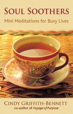 Soul Soothers: Mini Meditations for Busy Lives (Paperback)