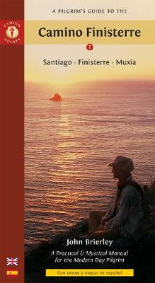 A Pilgrim's Guide to the Camino Finisterre: Santiago * Finisterre * Muxia (Paperback)