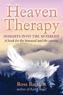 Heaven Therapy: Insights into the Afterlife (Paperback)