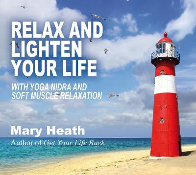 Relax and Lighten Your Life: with Yoga Nidra and Soft Muscle Relaxation (CD-Audio)
