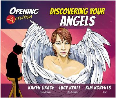 Discovering Your Angels - Opening2Intuition (CD-Audio)