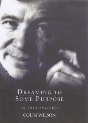 Dreaming To Some Purpose (Hardback)