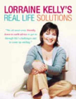 Lorraine Kelly's Real Life Solutions (Paperback)