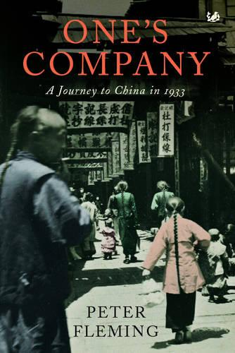 One's Company: A Journey to China in 1933 (Paperback)