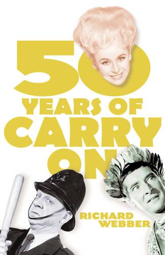 """Fifty Years of """"Carry On"""" (Hardback)"""