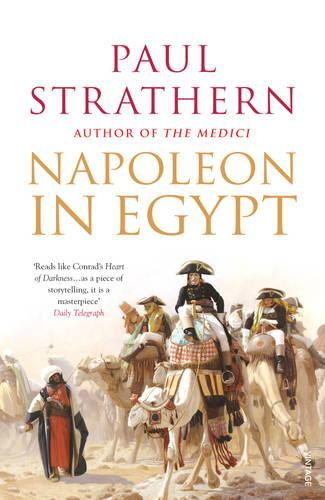 Napoleon In Egypt: The Greatest Glory (Paperback)