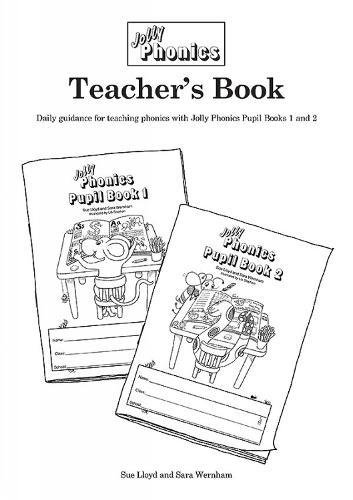 Jolly Phonics Teacher's Book (black & white edition): in Precursive Letters (BE) (Paperback)