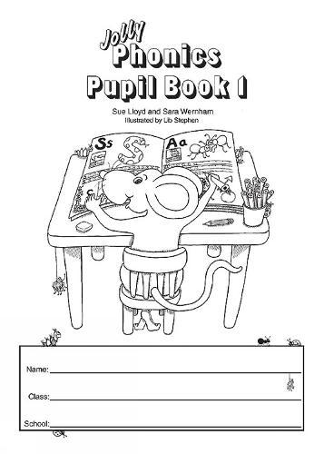 Jolly Phonics Pupil Book 1 (black & white edition): in Precursive Letters (British English edition) (Paperback)
