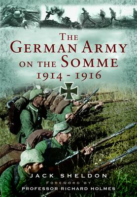 The German Army on the Somme 1914-1916 (Paperback)