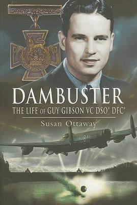 Dambuster: the Life of Guy Gibson Vc (Paperback)