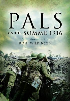 Pals on the Somme 1916 (Paperback)