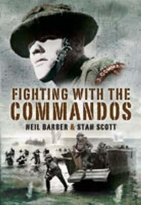 Fighting With the Commandos (Hardback)
