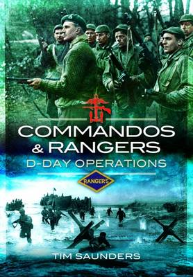 Commandos and Rangers: D-Day Operations (Hardback)