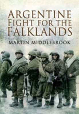 Argentine Fight for the Falklands (Paperback)