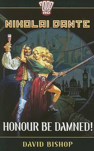 Honour be Damned! - Nikolai Dante S. (Paperback)