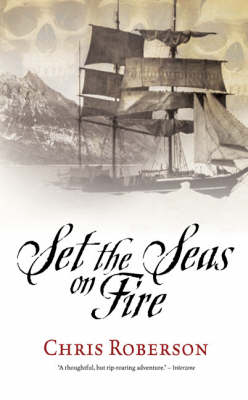Set the Seas on Fire (Paperback)