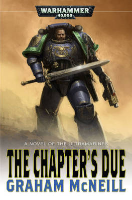 The Chapter's Due - Ultramarines S. No. 6 (Paperback)