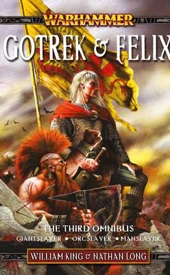 The Third Omnibus - Gotrek & Felix (Paperback)