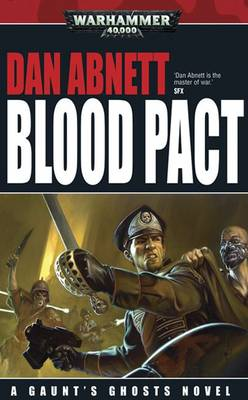 Blood Pact - Gaunt's Ghosts No. 12 (Paperback)