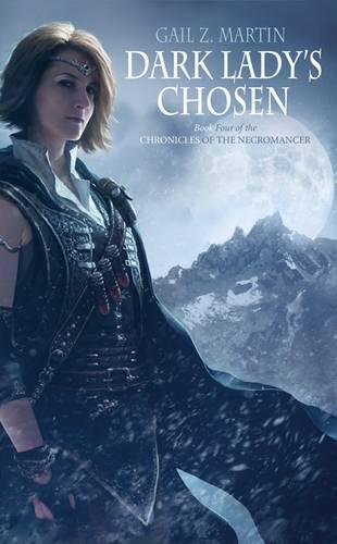 Dark Ladys Chosen - Chronicles of the Necromancer No. 4 (Paperback)